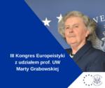 III Kongres Europeistyki Prof.M.Grabowska
